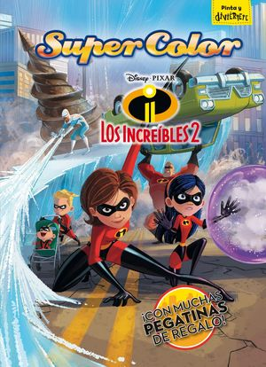 LOS INCREIBLES 2. SUPERCOLOR