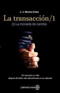 TRANSACCION ;1, LA