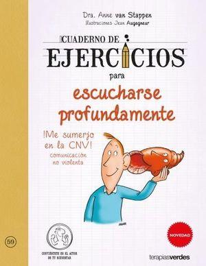CUADERNO DE EJERCICIOS PARA ESCUCHARSE PROFUNDAMENTE