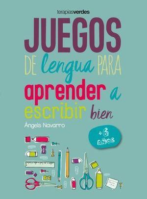 JUEGOS DE LENGUA PARA APRENDER A ESCRIBIR BIEN