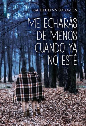 ME ECHARAS DE MENOS CUANDO YA NO ESTE