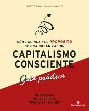 CAPITALISMO CONSCIENTE -GU¡A PRÁCTICA