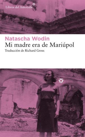 MI MADRE ERA DE MARIUPOL