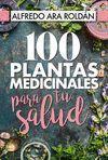 100 PLANTAS MEDICINALES PARA TU SALUD