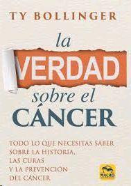 VERDAD SOBRE EL CANCER, LA