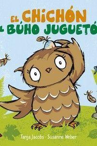 EL CHICHON DEL BUHO JUGUETON