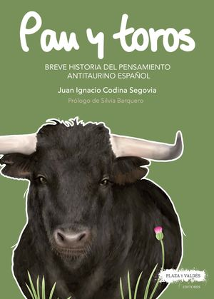 BREVE HISTORIA DEL PENSAMIENTO ANTITAURINO ESPAÑOL