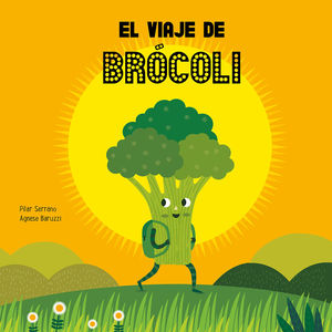 EL VIAJE DE BRÓCOLI