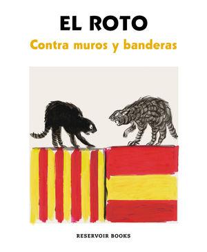 CONTRA MUROS Y BANDERAS