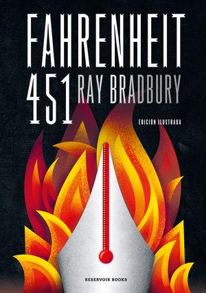 FAHRENHEIT 451 (EDICIÓN ILUSTRADA)
