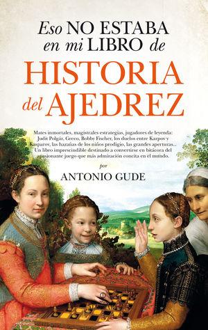 ESO NO ESTABA EN MI HISTORIA DE AJEDREZ