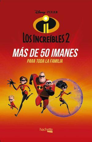 IMANES DE LOS INCREÍBLES 2