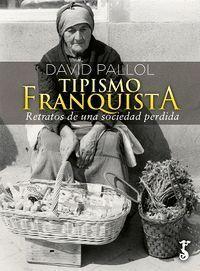 TIPISMO FRANQUISTA