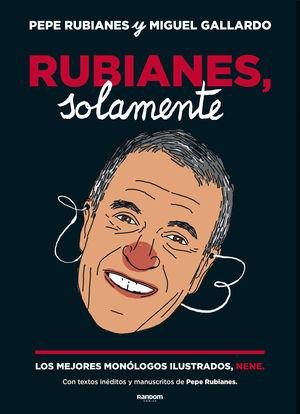 RUBIANES, SOLAMENTE