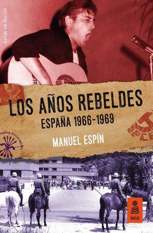 AÑOS REBELDES, LOS
