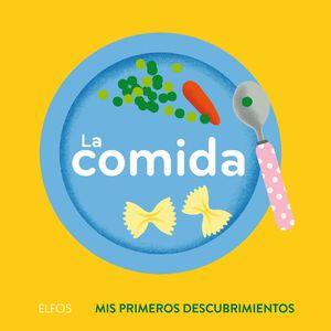 PRIMEROS DESCUBRIMIENTOS. COMIDA