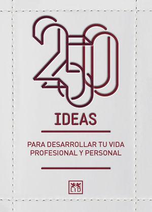 250 IDEAS PARA DESARROLLAR TU VIDA PROFE