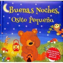 BUENAS NOCHES PEQUEÑO OSITO