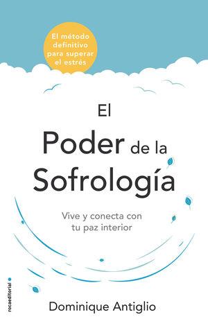 PODER DE LA SOFROLOGÍA, EL