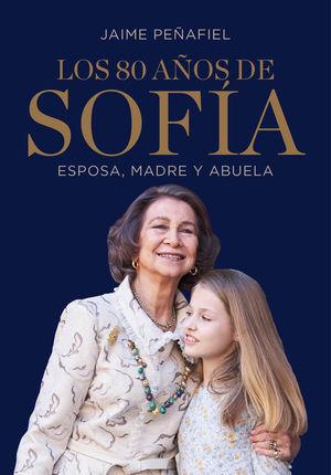 LOS 80 AÑOS DE SOFIA