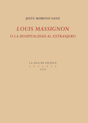 LOUIS MASSIGNON O LA HOSPITALIDAD AL EXTRANJERO