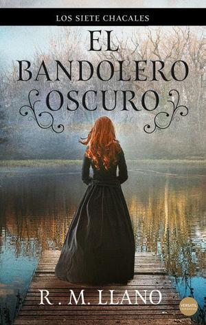 BANDOLERO OSCURO,EL