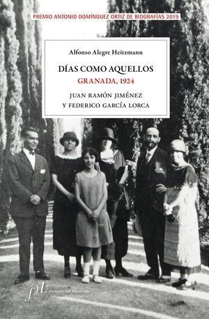 DÍAS COMO AQUELLOS GRANADA 1924