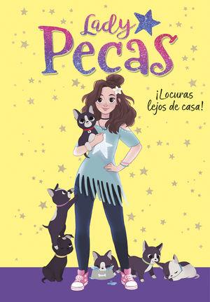 LADY PECAS ¡LOCURAS LEJOS DE CASA!