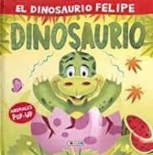 DINOSAURIO FELIPE,EL