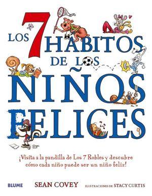 7 HÁBITOS DE LOS NIÑOS FELICES 2019