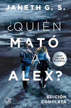 ¿QUIN MATÓ A ALEX? (EDICIÓN COMPLETA)