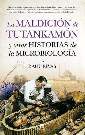 MALDICION DE TUTANKAMON Y OTRAS HISTORIAS DE LA MICROBIOLOGIA, LA