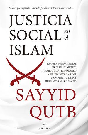 JUSTICIA SOCIAL EN EL ISLAM (N.E,)