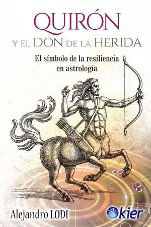 QUIRON Y EL DON DE LA HERIDA
