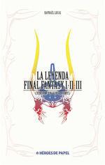 LA LEYENDA FINAL FANTASY