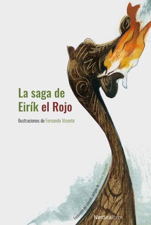 LA SAGA DE EIRÍK EL ROJO (NUEVA EDICIÓN EN CARTONÉ)