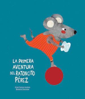 PRIMERA AVENTURA DEL RATONCITO PEREZ,LA NE
