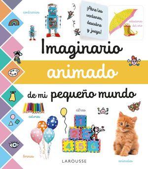 IMAGINARIO ANIMADO DE MI PEQUEÑO MUNDO