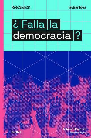 FALLA LA DEMOCRACIA LAGRANIDEA