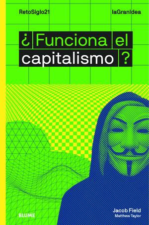 FUNCIONA EL CAPITALISMO LAGRANIDEA