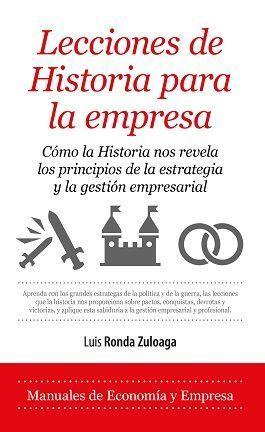 LECCIONES DE HISTORIA PARA LA EMPRESA