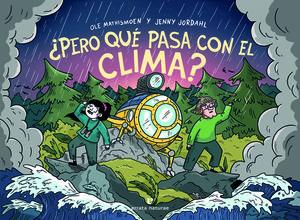 ¿PERO QUÉ PASA CON EL CLIMA