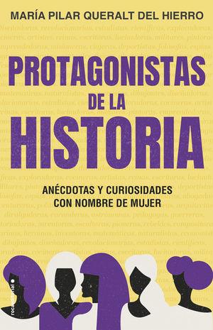 PROTAGONISTAS DE LA HISTORIA