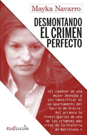 DESMONTANDO EL CRÍMEN PERFECTO