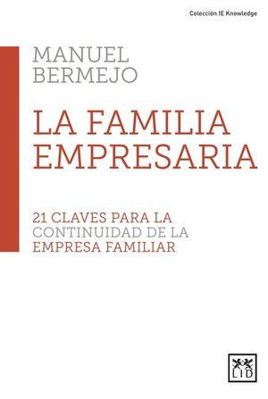 LA FAMILIA EMPRESARIA 21 CLAVES CONTINUI