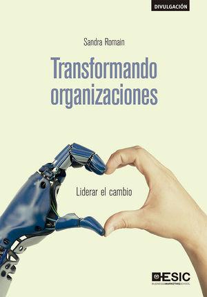 TRANSFORMANDO ORGANIZACIONES