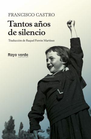TANTOS AÑOS DE SILENCIO