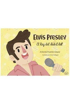 ELVIS PRESLEY. EL REY DEL ROCK & ROLL