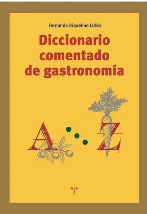 DICCIONARIO COMENTADO DE GASTRONOMIA