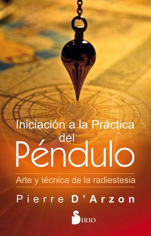 INICIACIÓN A LA PRÁCTICA DEL PNDULO